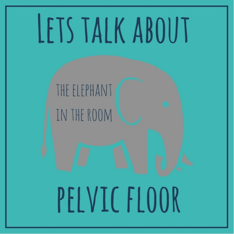 Let's talk about…Pelvic floor